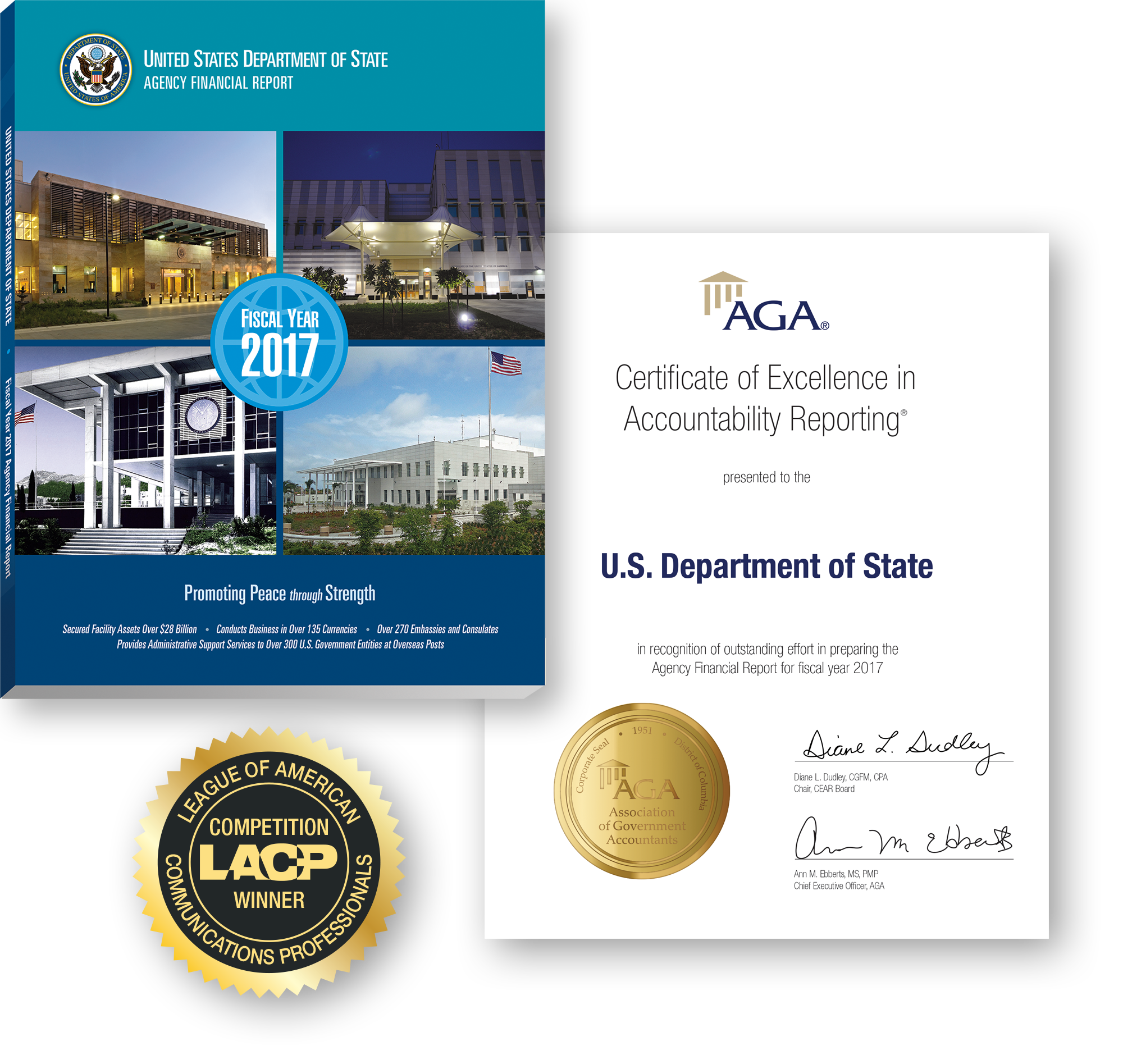Photo showing the U.S. Department of State Fiscal Year 2017 Agency Financial Report cover, the Certificate of Excellence in Accountability Reporting award presented to the Department of State for its Fiscal Year 2017 Agency Financial Report, and the League of American Communications Professionals Competition Winner seal presented to the Department of State for that report.