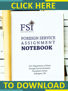 Foreign Service Assignment Notebook: What Do I Do Now? - United