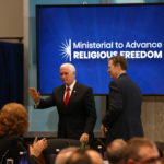 Vice President Pence and Ambassador Brownback at the Ministerial to Advance Religious Freedom