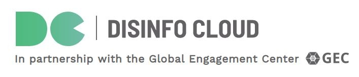 Disinfo Cloud - In partnership with the Global Engagement Center, GEC