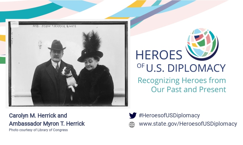 Photo of Carloyn M. Herrick and Ambassador Myron T. Herrick on Heroes of U.S. Diplomacy branding.