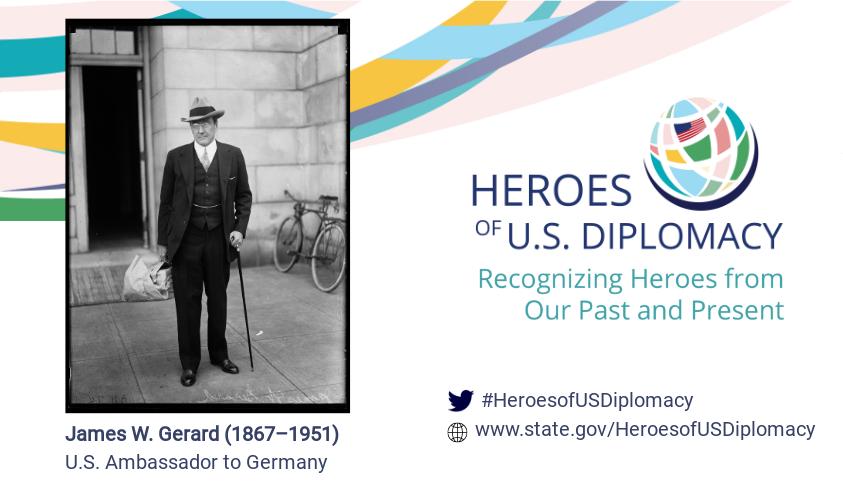 Photo of Ambassador James W. Gerard on Heroes of U.S. Diplomacy branding.