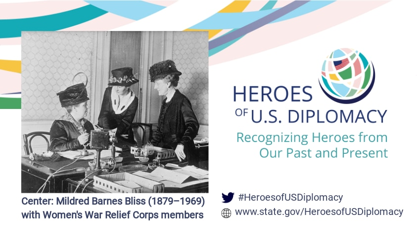 Photo of Mildred Barnes Bliss with Women's War Relief Corps members on Heroes of U.S. Diplomacy branding.