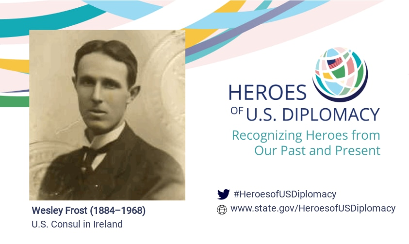 Photo of Wesley Frost on Heroes of U.S. Diplomacy branding.