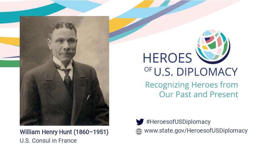 Photo of William Henry Hunt overlaid on Heroes of U.S. Diplomacy initiative branding