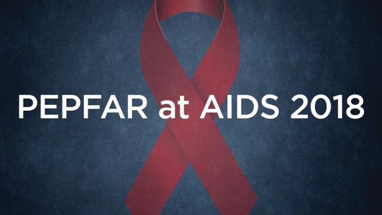 PEPFAR at AIDS 2018